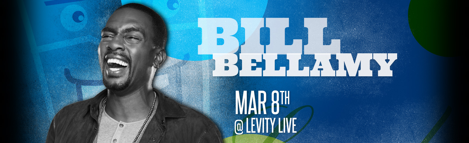 Bill Bellamy @ Levity Live