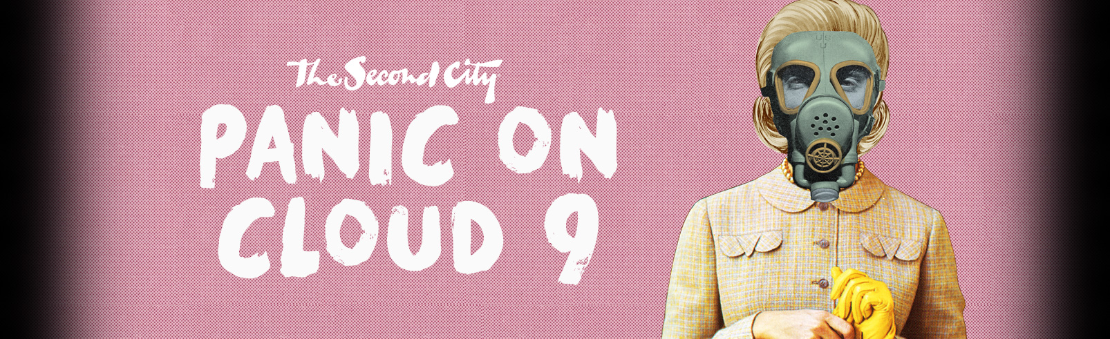 Panic On Cloud 9 @ Second City Mainstage