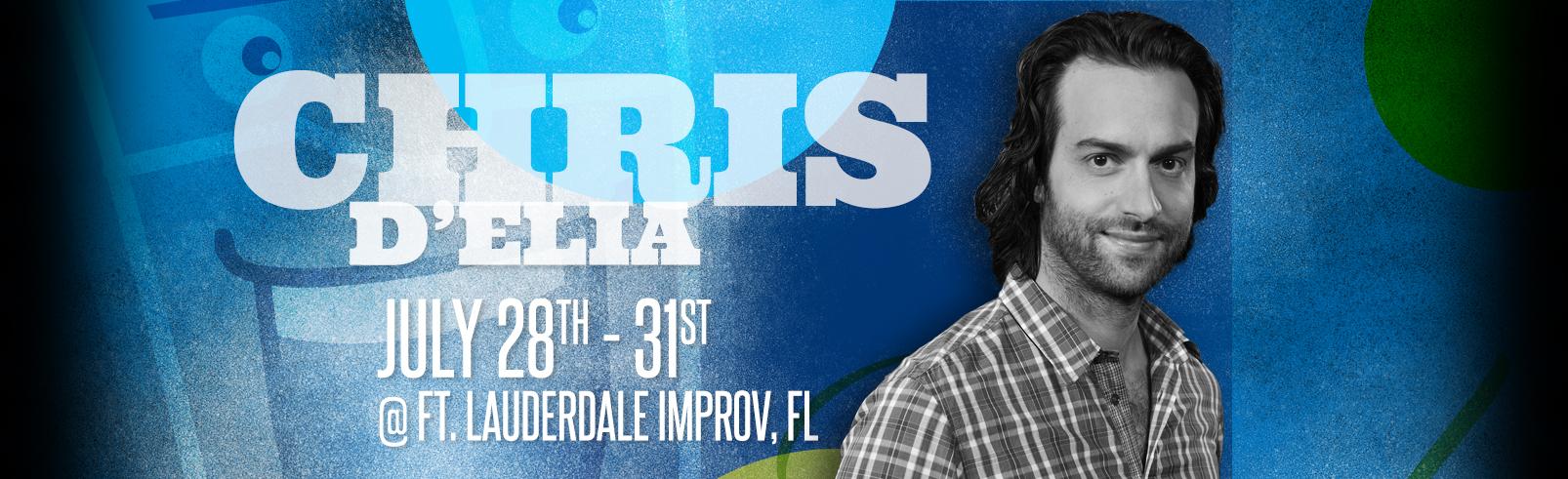Chris D'Elia @ Fort Lauderdale Improv