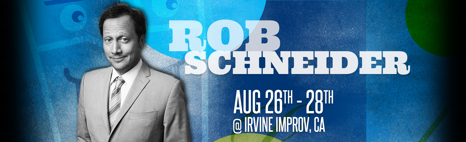 Rob Schneider @ Irvine Improv