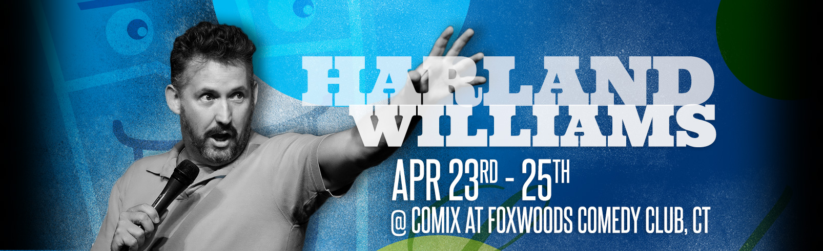 Harland Williams @ Comix at Foxwoods Comedy Club