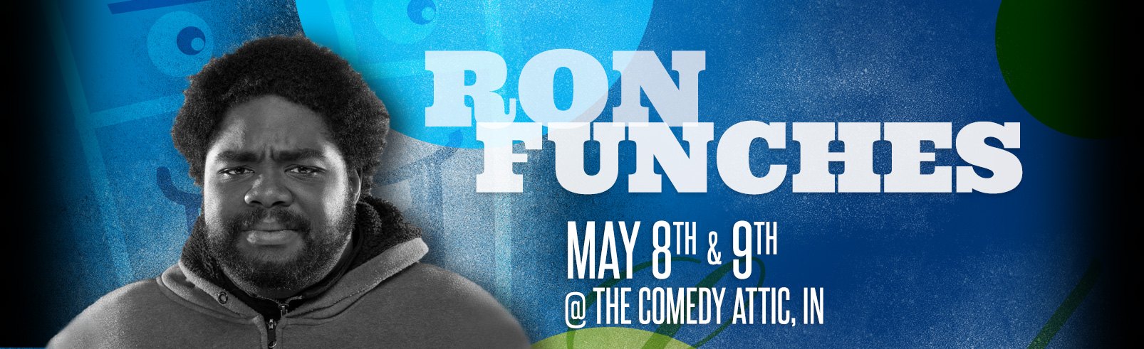 Ron Funches @ The Comedy Attic