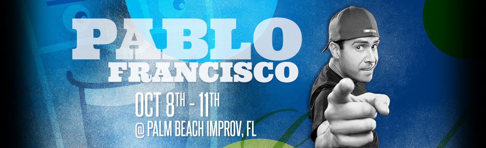 Pablo Francisco @ Palm Beach Improv