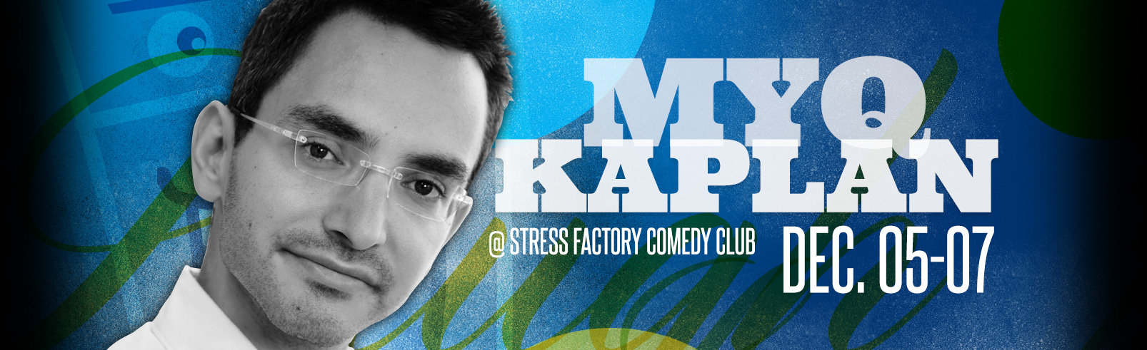 Myq Kaplan @ Stress Factory Comedy Club