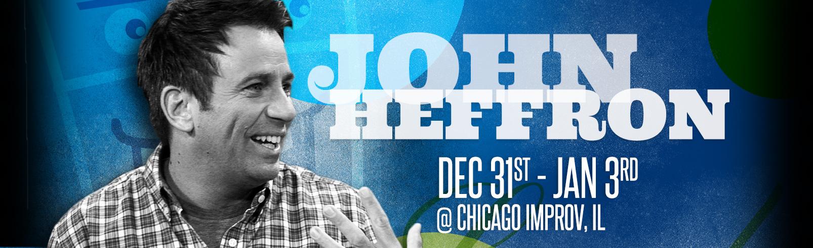 John Heffron @ Chicago Improv