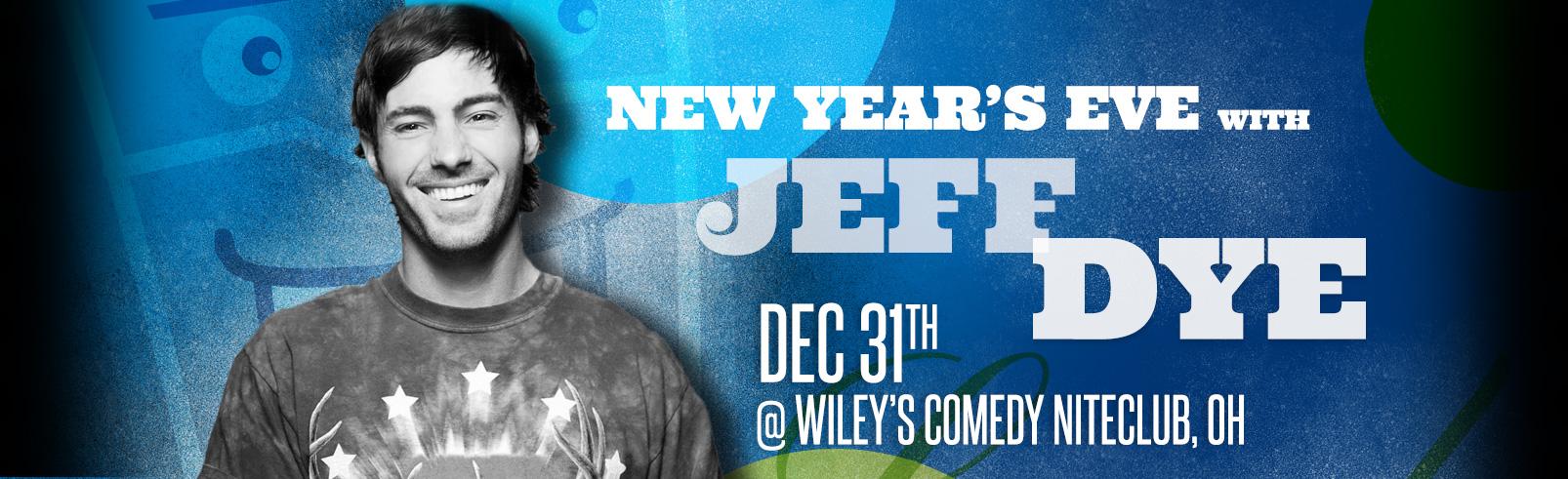 Jeff Dye @ Wiley's Comedy Niteclub