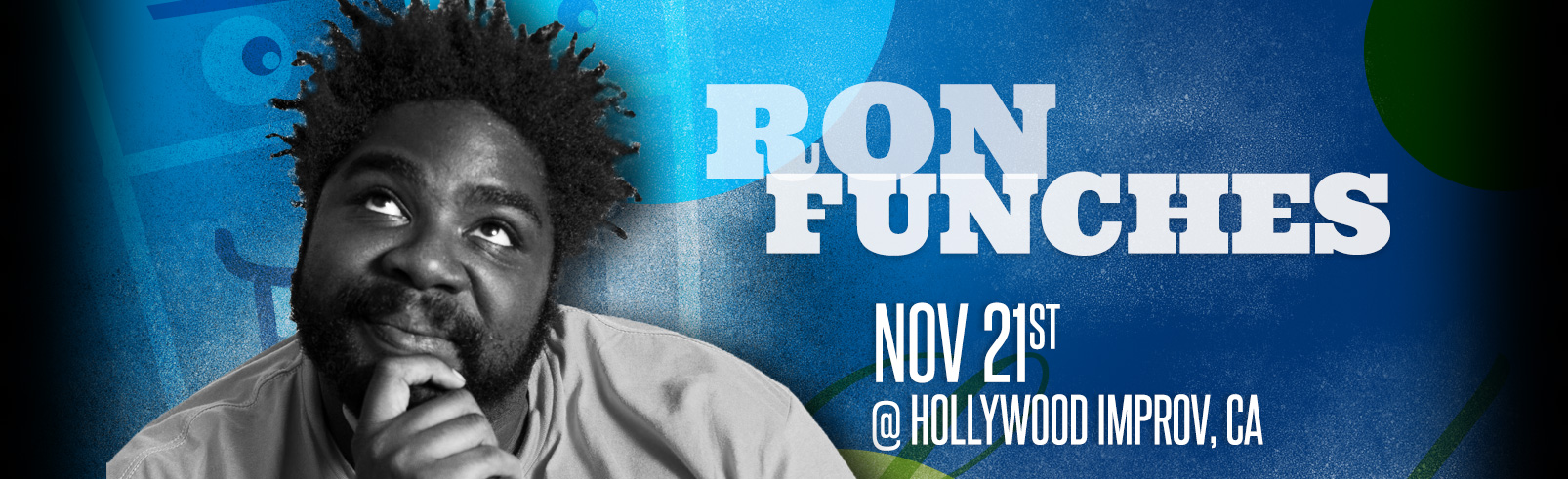 Ron Funches @ Hollywood Improv