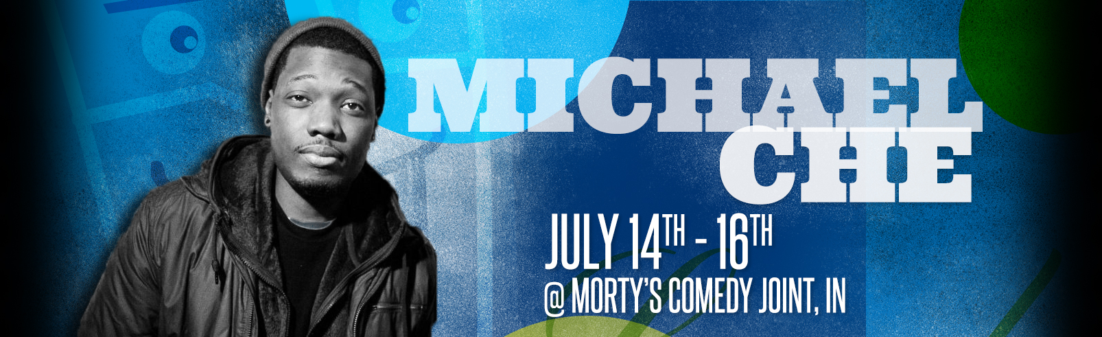 Michael Che @ Morty's Comedy Joint