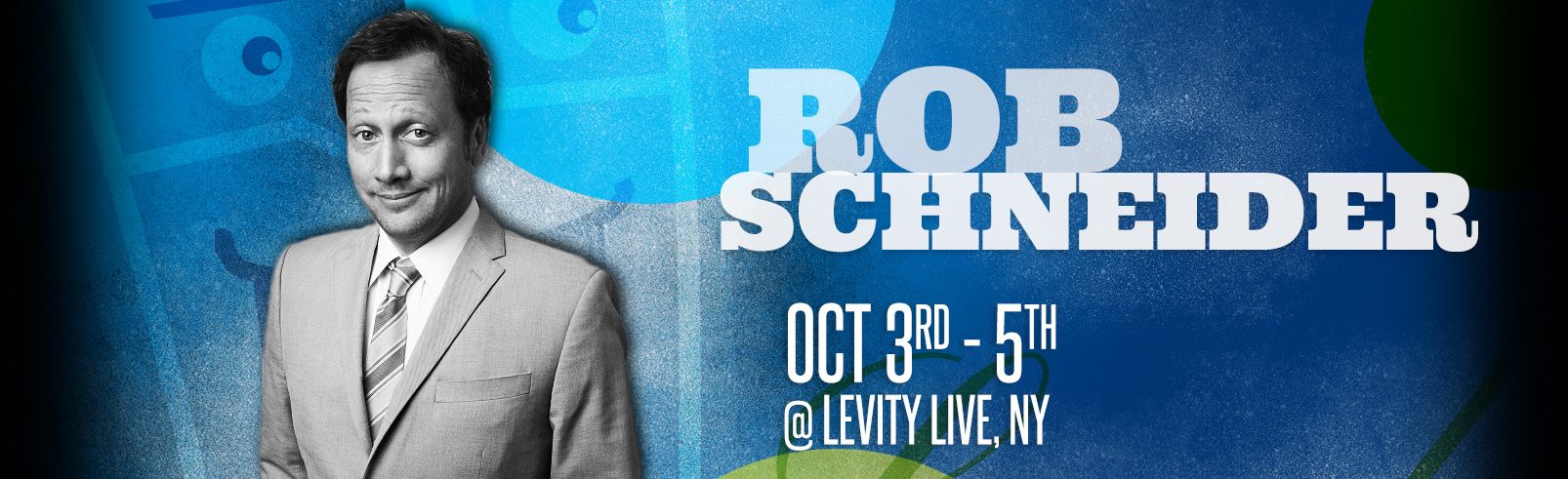 Rob Schneider @ Levity Live
