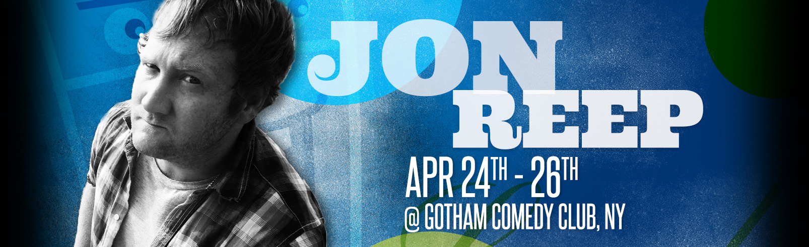 Jon Reep @ Gotham Comedy Club