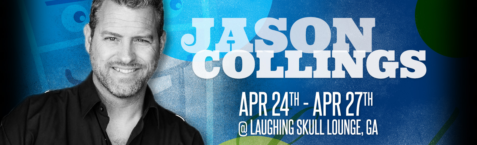 Jason Collings @ Laughking Skull Lounge