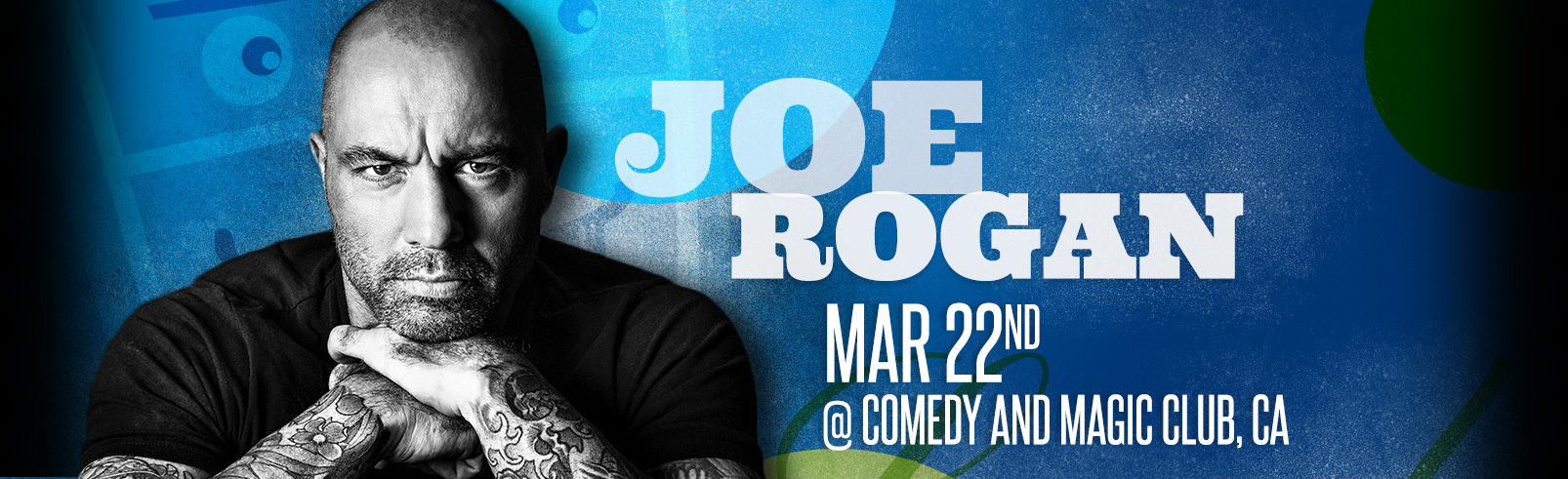 Joe Rogan @ Comedy and Magic Club