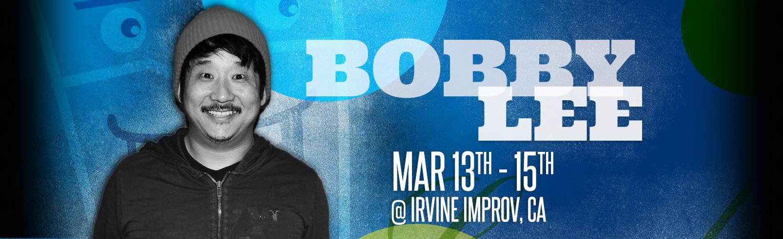 Bobby Lee @ Irvine Improv
