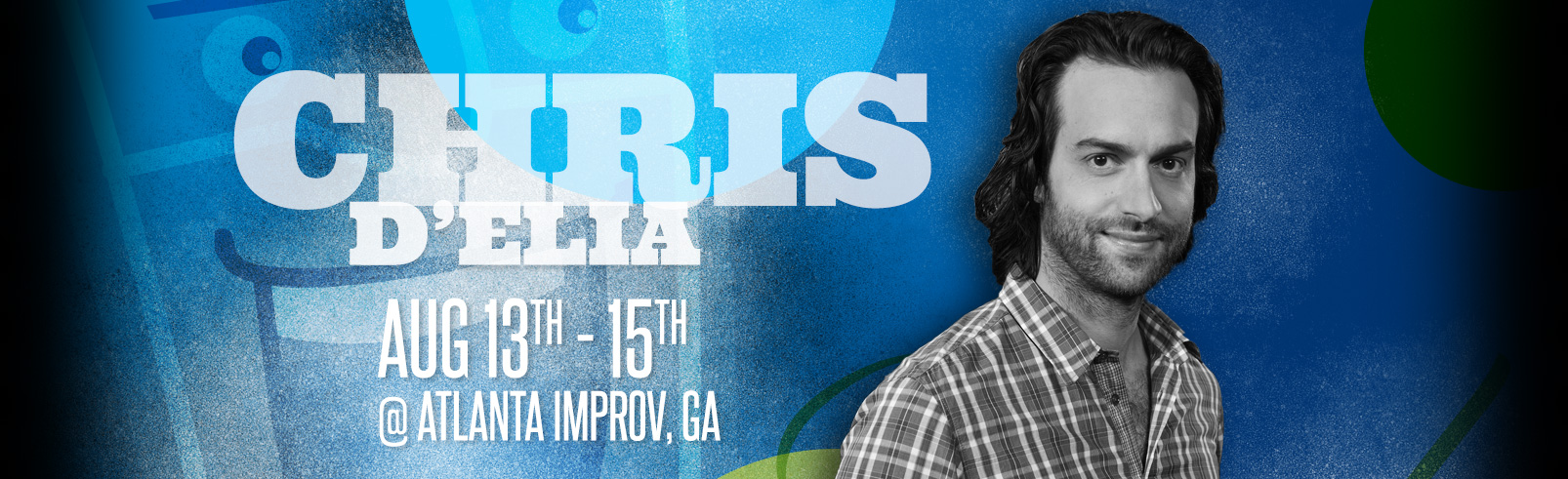 Chris D'Elia @ Atlanta Improv