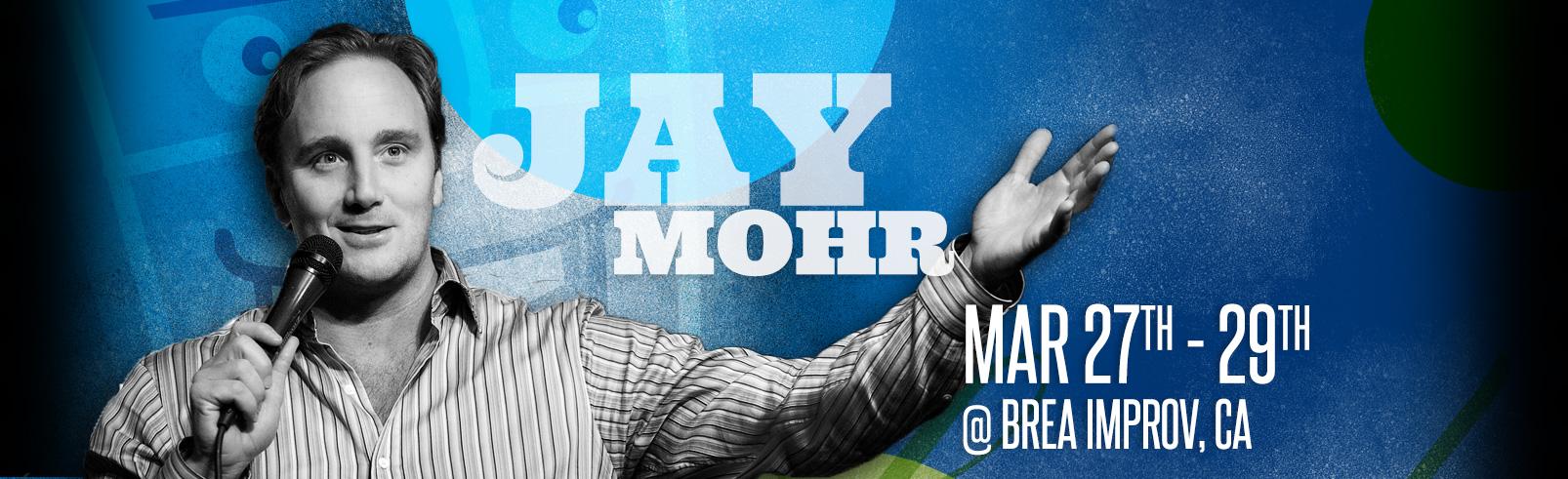 Jay Mohr @ Brea Improv