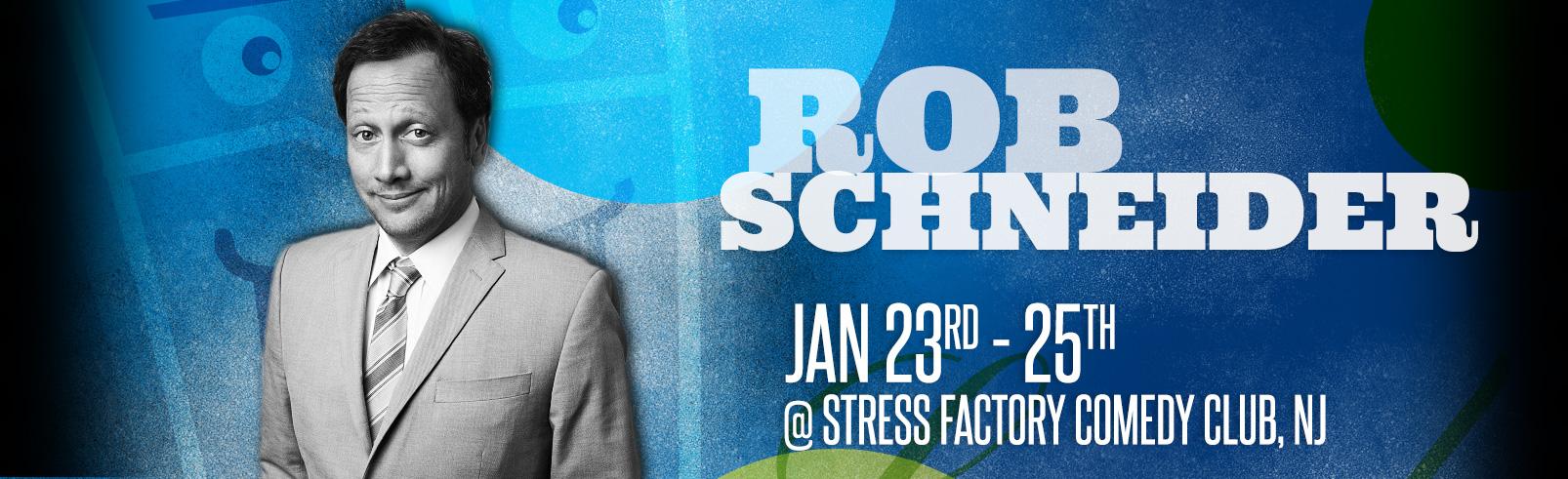 Rob Schneider @ Stress Factory Comedy Club