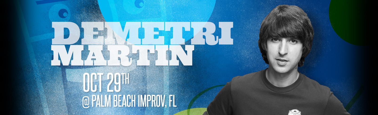 Demetri Martin @ Palm Beach Improv