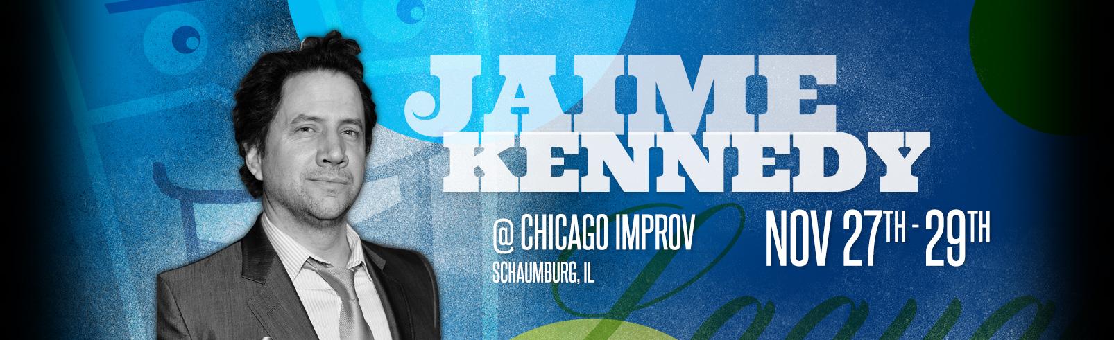 Jamie Kennedy @ Chicago Improv