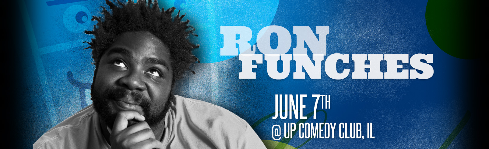 Ron Funches @ UP Comedy Club