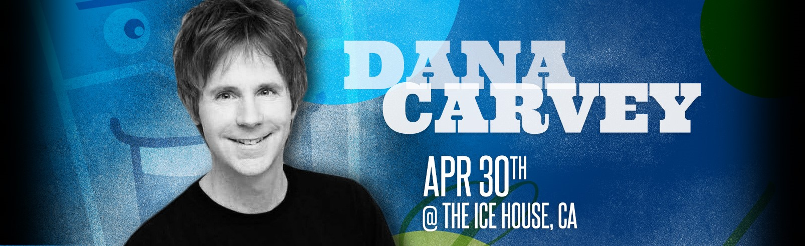 Dana Carvey @ The Ice House
