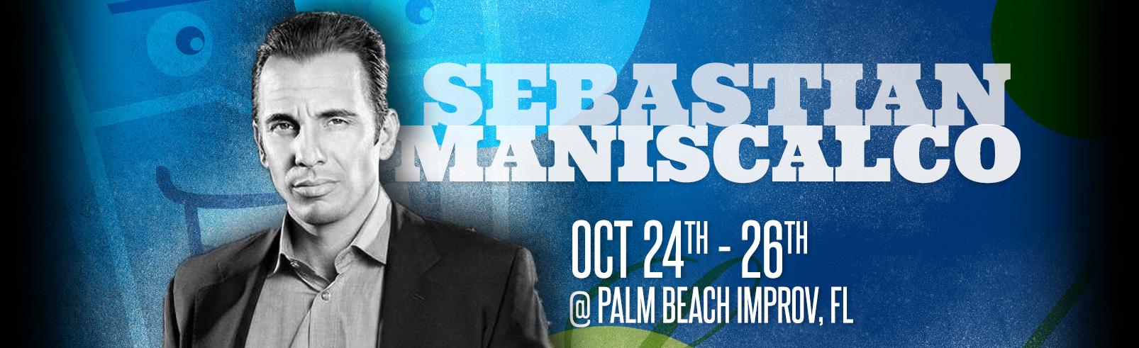 Sebastian Maniscalco @ Palm Beach Improv