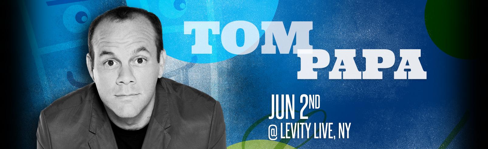 Tom Papa @ Levity Live