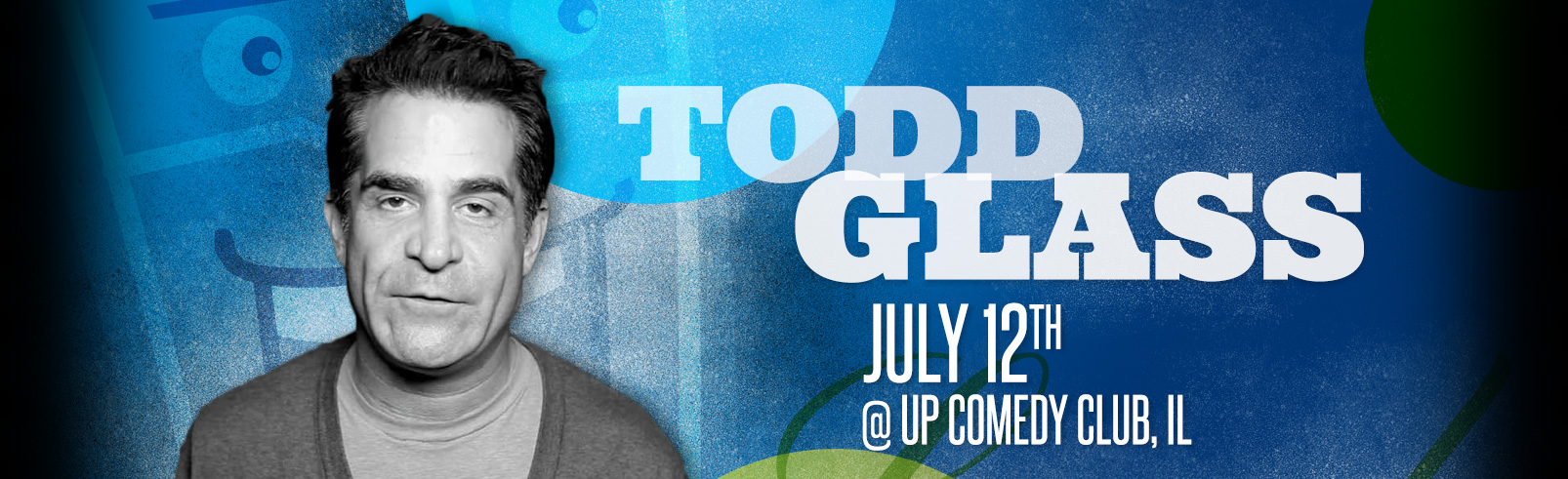 Todd Glass @ UP Comedy Club