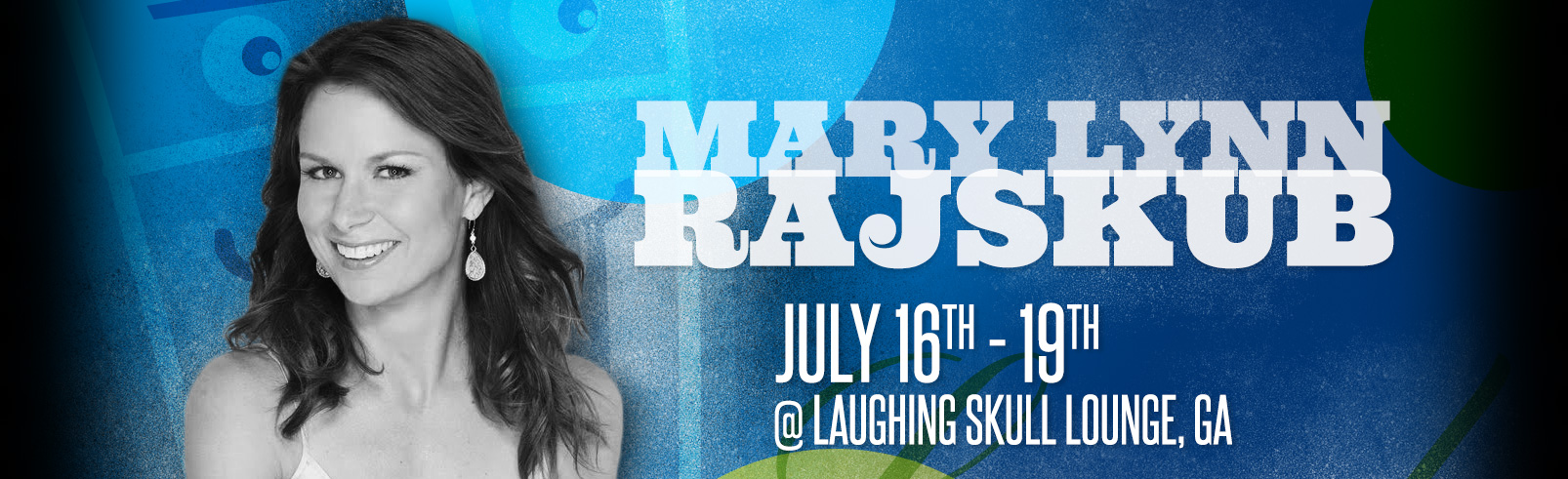 Mary Lynn Rajskub @ Laughing Skull Lounge