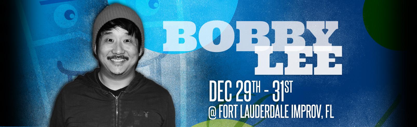 Bobby Lee @ Fort Lauderdale Improv