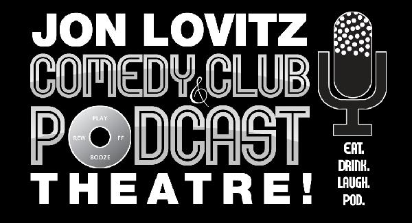 Jon Lovitz Comedy Club  Podcast Theatre