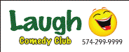 Laugh Comedy Club  South Bend
