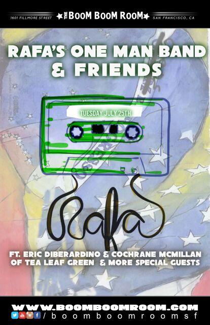 5db32c103543 FREEE SHOW!   RAFA S ONE MAN BAND   FRIENDS    ft. C.McMillan E ...