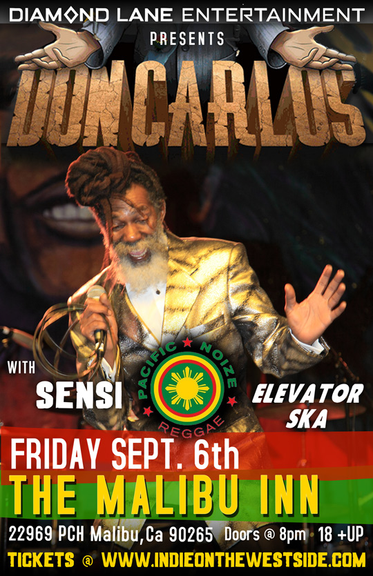 Diamond Lane Entertainment Presents Don Carlos, Sensi, Pacific Noize and Elevator Ska