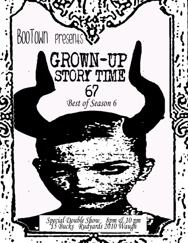 Bootown Presents Grown Up Storytime 67 show at 8pm