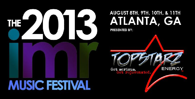 The 2013 IMR Music Festival  August 8th 9th 10th  11th