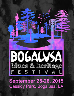 2015 Bogalusa Blues  Heritage Festival  DAY 1