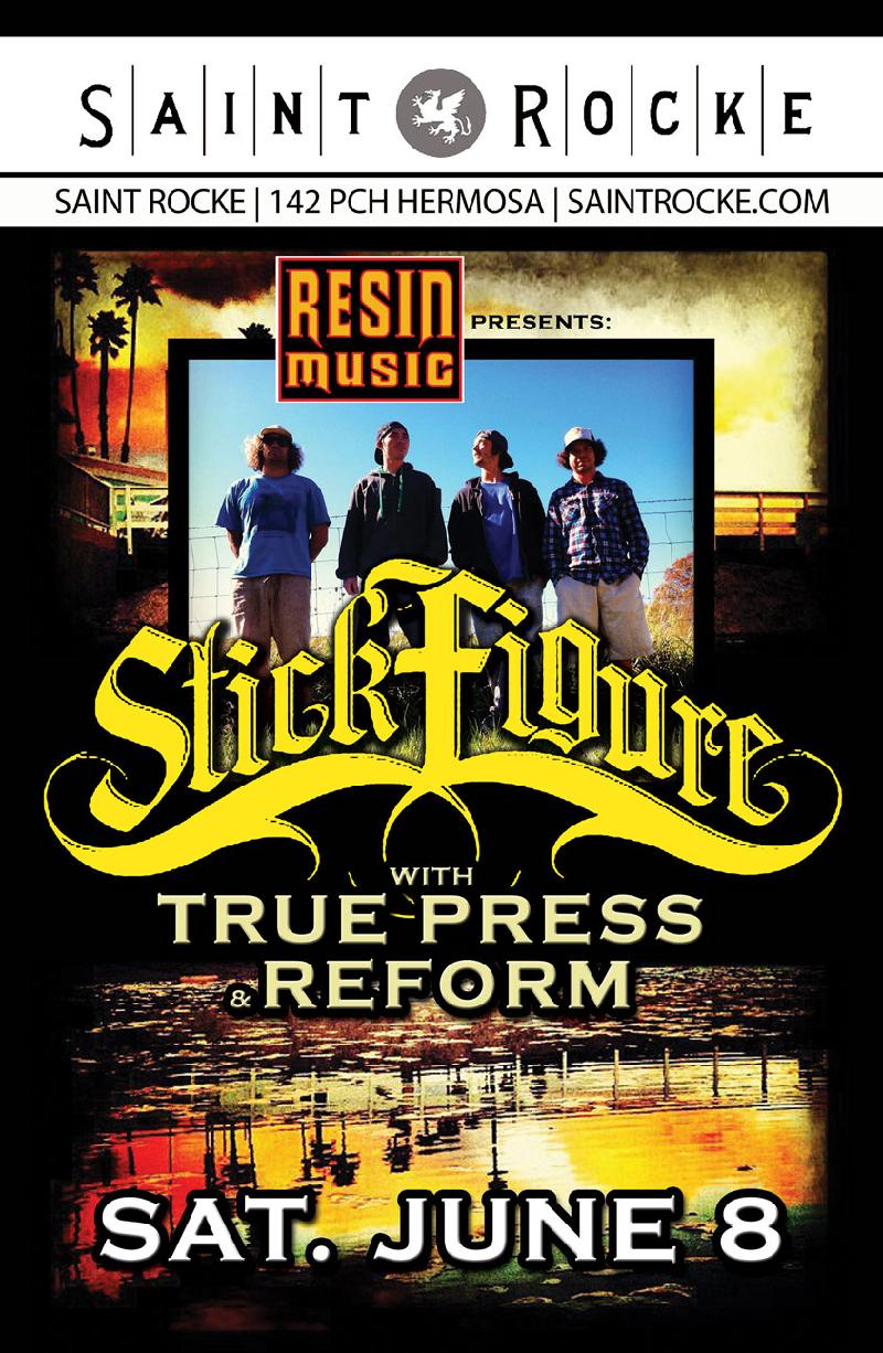 Resin Music Presents Stick Figure with True Press Reeform and Pilot Touhill