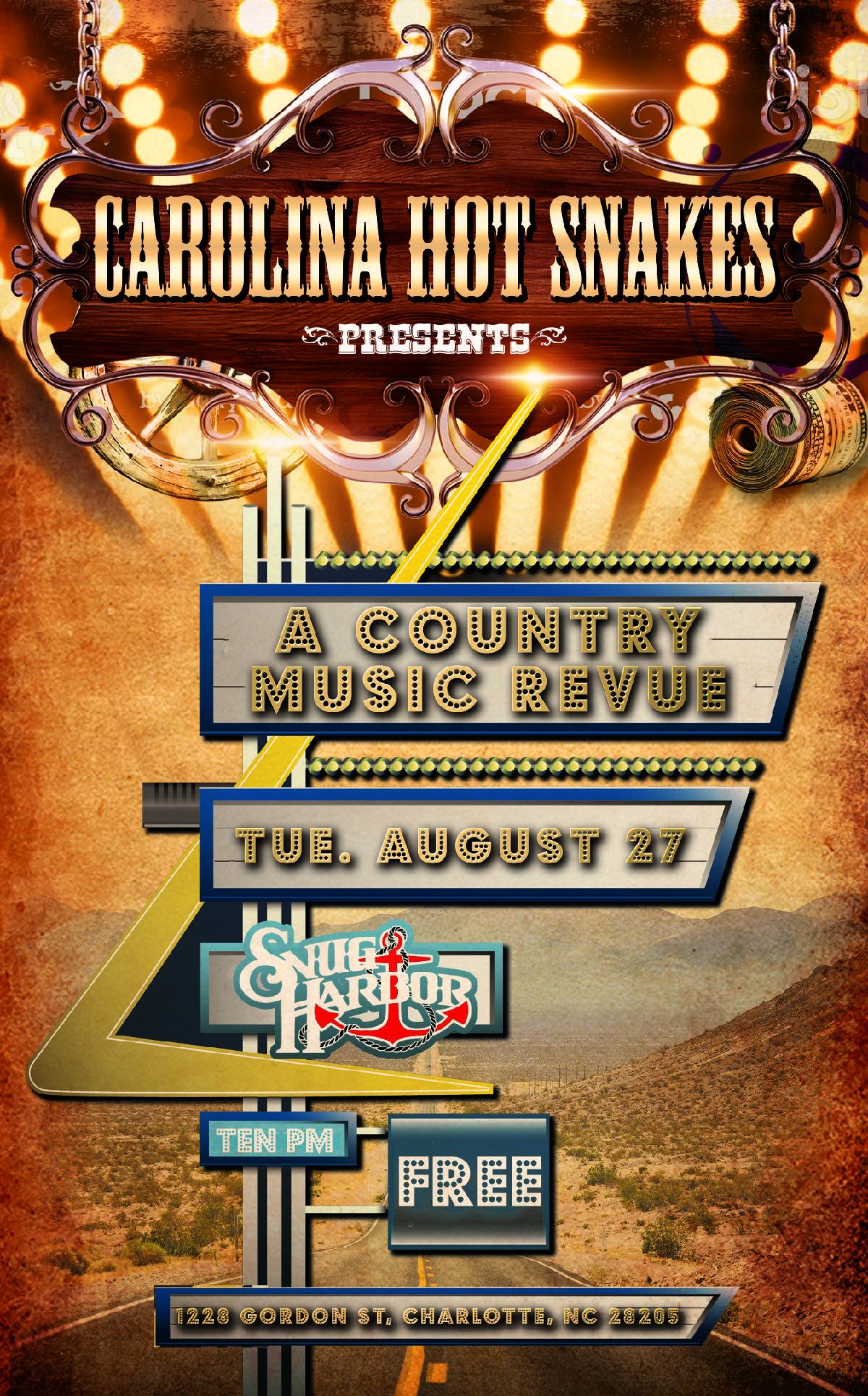 Snug Harbor :: Carolina Hot Snakes present A COUNTRY MUSIC REVUE