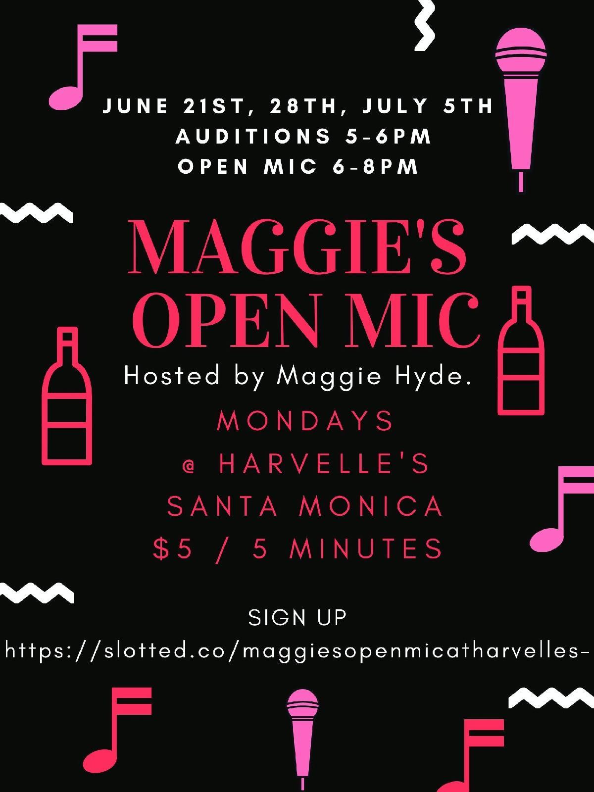 Maggie Hyde?s open mic