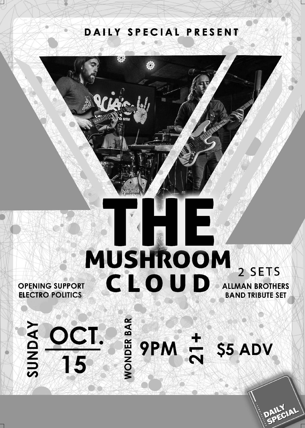 The Mushroom Cloud w/ Electro Politics :: Wonder Bar