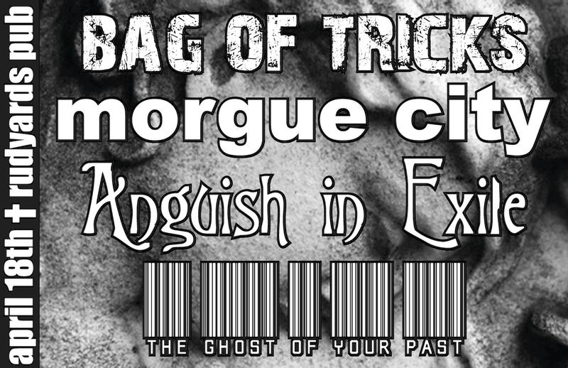 Bag of Tricks  morgue city  Anguish in Exile  The Ghost of Your Past