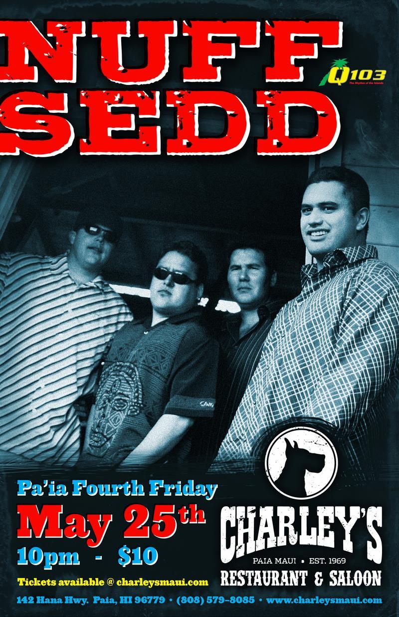 Celebrate 4th Friday Paia with - Nuff Sedd