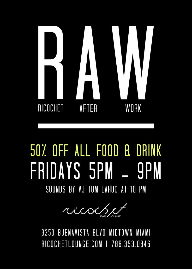 RAWRicochet After Work