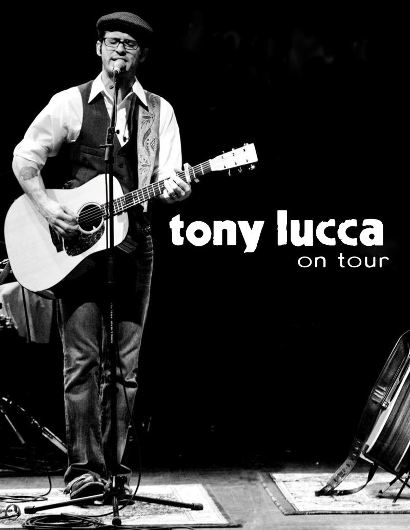 TONY LUCCA with JUSTIN HOPKINS 2 Shows 79PM  PURCHASE DAY OF SHOW TIX AT THE DOOR