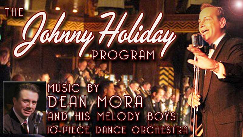 The Johnny Holiday Program