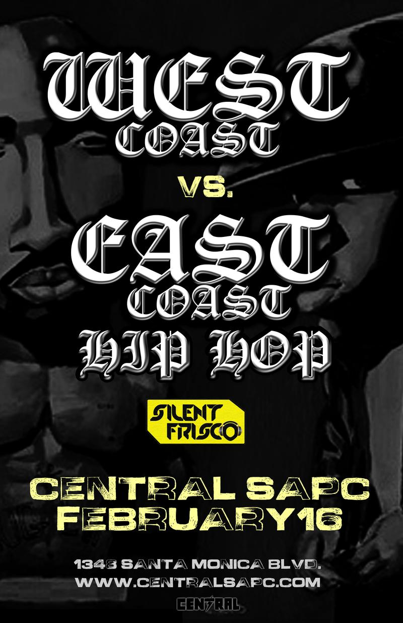 Go Back  gt  Images For  gt  West Coast Rappers Vs East Coast RappersWest Coast Rappers Poster