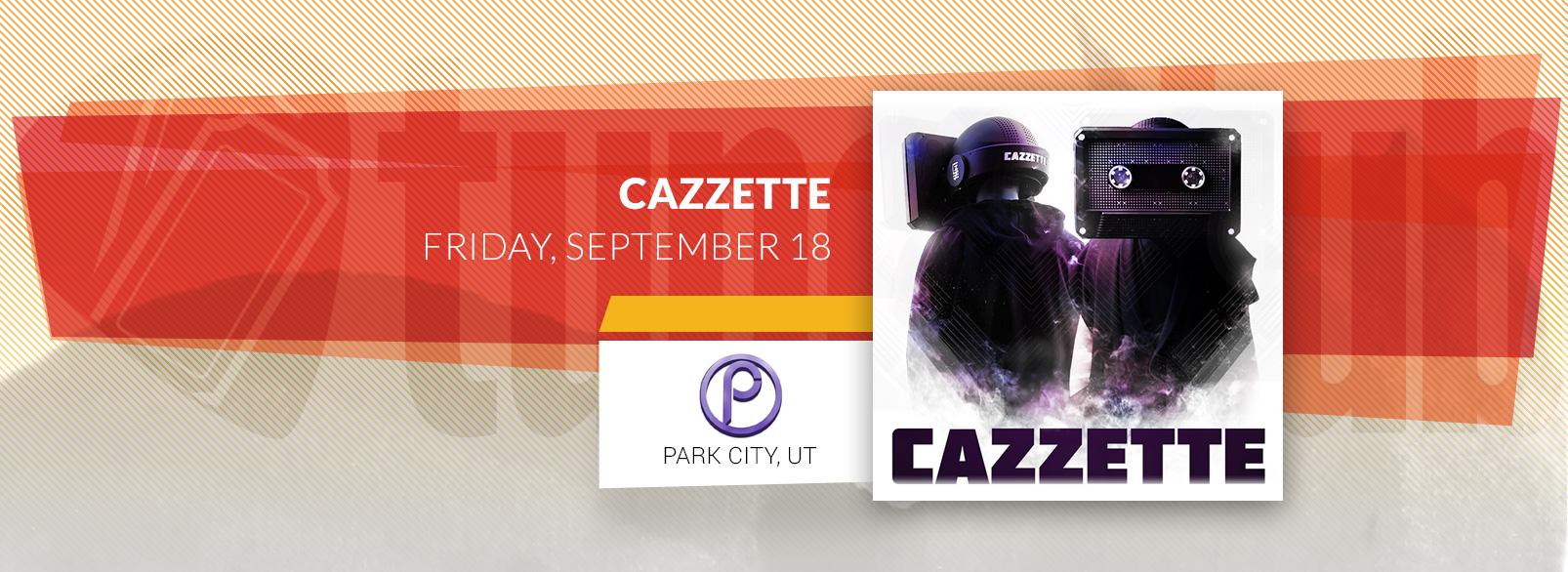 Cazzette @ Park City Live