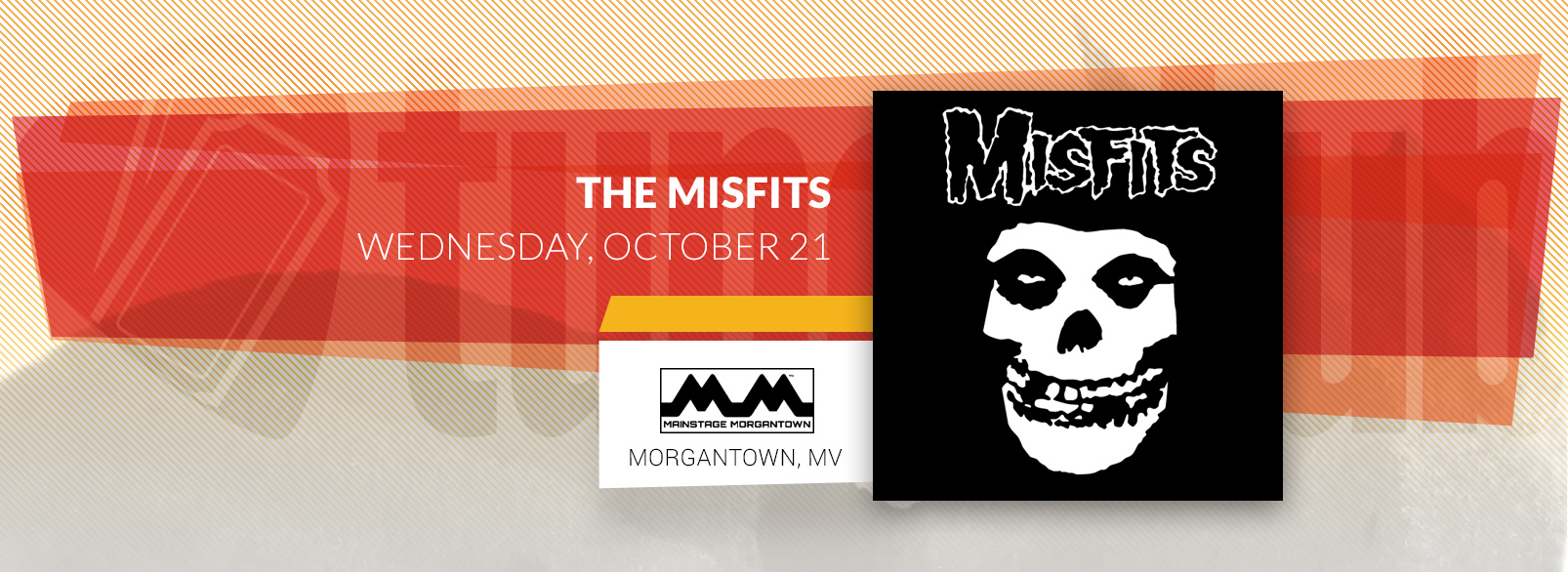 The Misfits @ Mainstage Morgantown