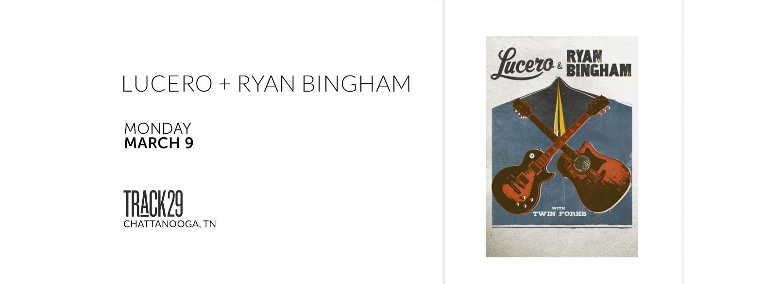 Lucero + Ryan Bingham @ Track 29