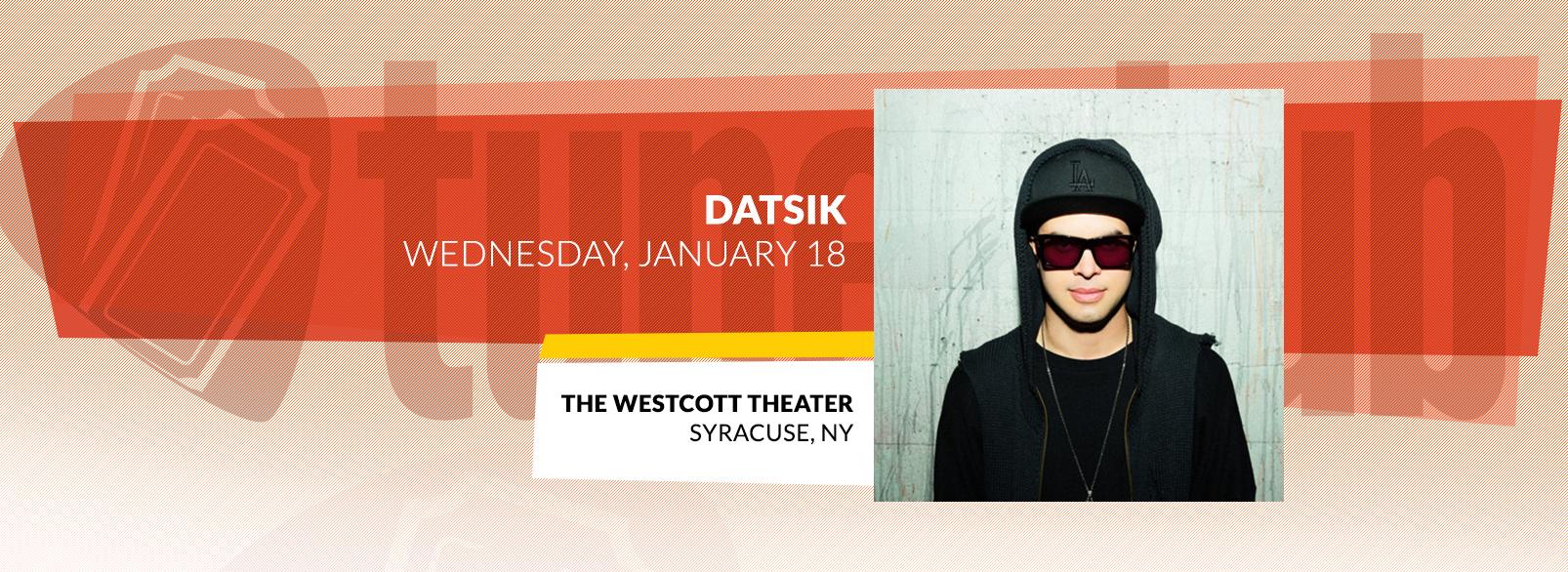 Datsik @ The Westcott Theater